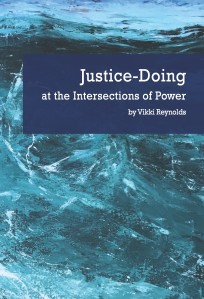 Reynolds, V. (2019) Justice-Doing at The Intersections of Power: Community Work, Therapy and Supervision.